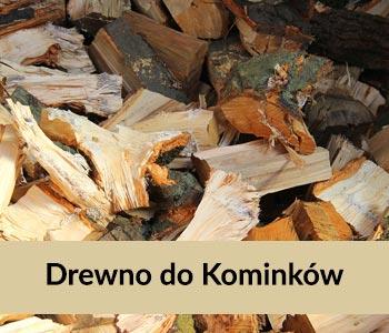 Drewno do Kominków